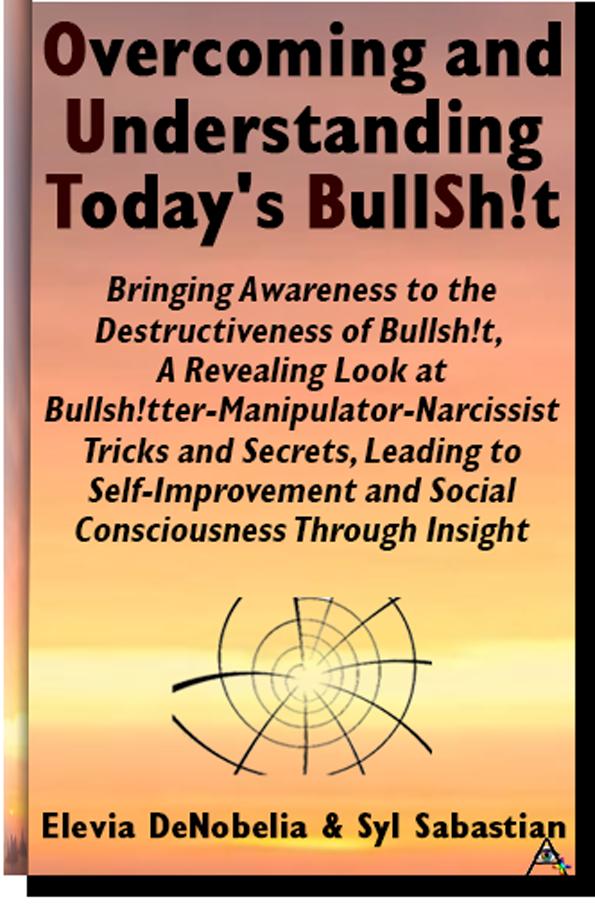 Book Cover - Overcoming and Understanding Today's Bullshit